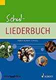 Schul-Liederbuch: für weiterführende Schulen. Gesang und Gitarre, Klavier. Liederbuch. (kunter-bund-edition)