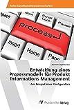 Entwicklung eines Prozessmodells für Produkt Informations Management: Am Beispiel eines Konfigurators