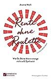 Rente ohne Roulette: Wie Du Deine Altersvorsorge nicht aufs Spiel setzt