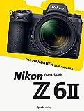 Nikon Z 6II: Das Handbuch zur Kamera (dpunkt.kamerabuch)