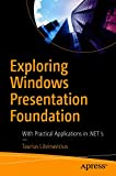 Exploring Windows Presentation Foundation: With Practical Applications in .NET 5 (English Edition)