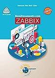 Monitoramento com Zabbix 2a edição (Portuguese Edition)