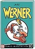 Werner. BILD-Comic-Bibliothek Band 10 von Brösel (2005) Gebundene Ausgabe
