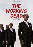The Working Dead: A Libertação (Portuguese Edition)