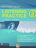 Listening Practice 3. Heft inkl. HELBLING Media App: Englisch Klasse 7. Ausgabe Deutschland (Listening Practice: Englisch)
