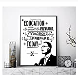 pujiaoshang Malcolm XPrint Education Poster Klassenzimmer Wandkunst Leinwand Gemälde Schwarz Weiß Wandbild Geschenk für Lehrer-50x70cm No Frame