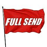 YeeATZ Full Send Flag 3x5 Ft Fahnen Flagge Flag Banner Polyester Material Gartenbalkon Gartendekoration Im Freien 90x150cm xwxb