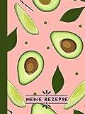 Rezeptbuch Zum Selberschreiben: DIY Kochbuch,Backbuch Zum Selbst Schreiben und Ausfüllen mit Register/Inhaltsverzeichnis zum Eintragen der Rezepte mit ... auf DIN A4 mit stabilem Hardcover - Avocado