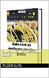 Guia com os melhores plugins grátis (Portuguese Edition)