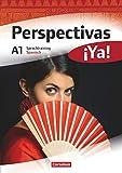 Perspectivas ¡Ya! - Spanisch für Erwachsene - Aktuelle Ausgabe - A1: Sprachtraining