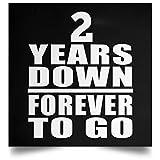 Designsify 2nd Anniversary 2 Years Down Forever to Go - Poster Square Rechteckig Der Plakatgestaltung 16 x 16 Zoll - Geschenk zum Geburtstag Jahrestag Muttertag Vatertag Ostern