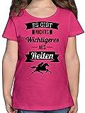 Pferde & Reiten Kind - Es gibt Nichts Wichtigeres als Reiten - 128 (7/8 Jahre) - Fuchsia - Geschenk mädchen 9 Jahre Pferde - F131K - Mädchen Kinder T-Shirt