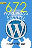 WordPress Plugins: The 672 Best Free WordPress Plugins for Developing Amazing and Profitable Websites (English Edition)