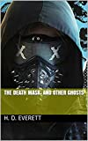 The Death Mask: And Other Ghosts (English Edition)