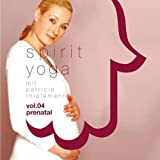 Spirit Yoga-Vol.04 Prenatal Yoga für Schwangere