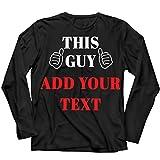 lepni.me Herren T Shirts Dieser Kerl Fügen Sie Ihren Eigenen Text Hinzu Freizeit Geburtstag Ausstattung Für Ihn (4XL Schwarz Mehrfarben)
