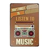 Nostalgisches Metallschild mit Aufschrift 'Don't Forget To Listen To Music', Vintage-Design, Wanddekoration, klassische Kunst, kreatives Geschenk, perfekt zum Aufhängen, 20 x 30 cm
