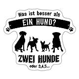 was ist Besser Als EIN Hund Lustiger Spruch Sticker, One Size, Mattweiß