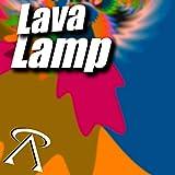 Lava Lamp [Explicit]