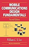 Mobile Communications Design Fundamentals (Wiley Series in Telecommunications and Signal Processing)