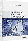 Handbuch Facility Management 2021: 70 führende Partner für Ihr Unternehmen (Haufe Fachbuch)