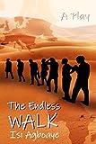 The Endless Walk (English Edition)