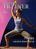 Personal Trainer - Pilates mit dem Fitnessband