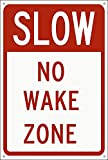 AMELIA SHARPE Blechschild mit Aufschrift 'Slow No Wake Zone', 30,5 x 20,3 cm