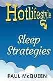 Sleep Strategies: For a good nights' sleep every night