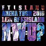 Walking Dead (Live-2016 Arena Tour -Law of FTISLAND N.W.U-@Tokyo Metropolitan Gymnasium, Tokyo)