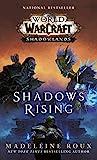 Shadows Rising (World of Warcraft: Shadowlands) (English Edition)