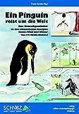 Ein Pinguin reist um die Welt: Eine Mitmachgeschichte zu den erneuerbaren Energien Sonne, Wind und Wasser (Kleine Schriften zur Erlebnispädagogik)