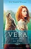 Vera und das Dorf der Wölfe (Reihe Hanser)