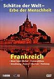 Frankreich. Schätze der Welt-Erbe der Menschheit.