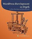 WordPress Development in Depth (A php[architect] guide Book 7) (English Edition)