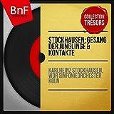 Stockhausen: Gesang der Jünglinge & Kontakte (Collection trésors, stéréo version)