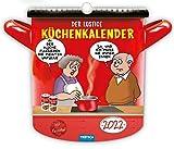 Trötsch Der lustige Küchenkalender 2022: Formkalender Geschenkkalender Kalender für die Kü