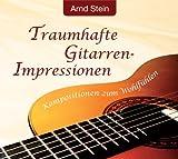 Entspannungsmusik: Traumhafte Gitarren-Impressionen - Kompositionen zum Wohlfühlen - GEMAfreie Musik, g