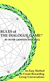 Rules of The Dialogue Game (English Edition)