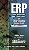 ERP: Tools, Techniques, and Applications for Integrating the Supply Chain, Second Edition (Resource Management) (English Edition)