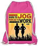 HARIZ Turnbeutel Born to Jog Forced to Work Laufen Joggen Plus Geschenkkarte Pink One Size