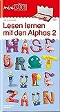 miniLÜK-Übungshefte: miniLÜK: Vorschule - Deutsch: Lesen lernen mit den Alphas 2: Vorschule / Vorschule - Deutsch: Lesen lernen mit den Alphas 2 (miniLÜK-Übungshefte: Vorschule)