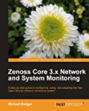 Zenoss Core 3.x Network and System Monitoring (English Edition)