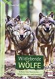 Wildlebende Wölfe: Schutz von Nutztieren - Möglichkeiten und Grenzen