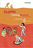Xa-Lando - Training Deutsch als Zweitsprache: Arbeitsheft 4. Schuljahr: Fördermaterial für den Deutschunterricht / Arbeitsheft 4. Schuljahr (Xa-Lando ... Fördermaterial für den Deutschunterricht)