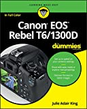 Canon EOS Rebel T6/1300D For Dummies (For Dummies (Computer/tech)) (English Edition)