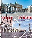 Stille Städte - Ein Bildband mit einmaligen Impressionen aus mehr als 60 Städten (Deutsch, Englisch) - 19,5x24 cm, 192 Seiten