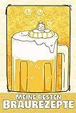 Meine besten Braurezepte: Rezeptbuch zum selbst beschreiben I Einschreibbuch für Hobby Brauer I Bierrezepte I Motiv: Mann nimmt Bierbad