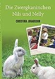 Die Zwergkaninchen Nils und Nelly