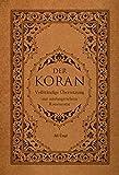 Der Koran: Vollständige Übersetzung mit Umfang